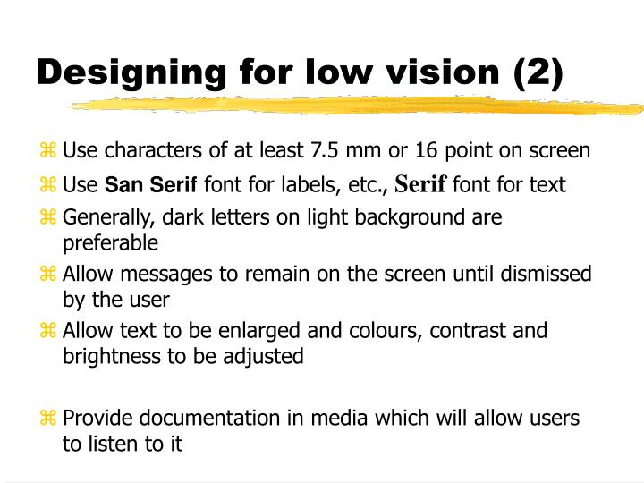Designing for low vision (2)