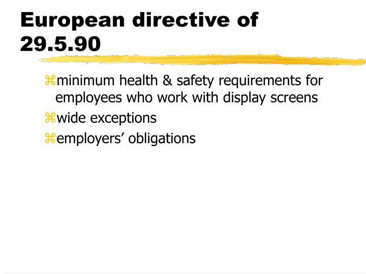 European directive of 29.5.90