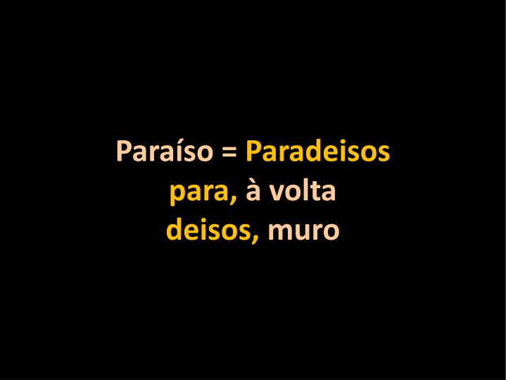 Paraíso =