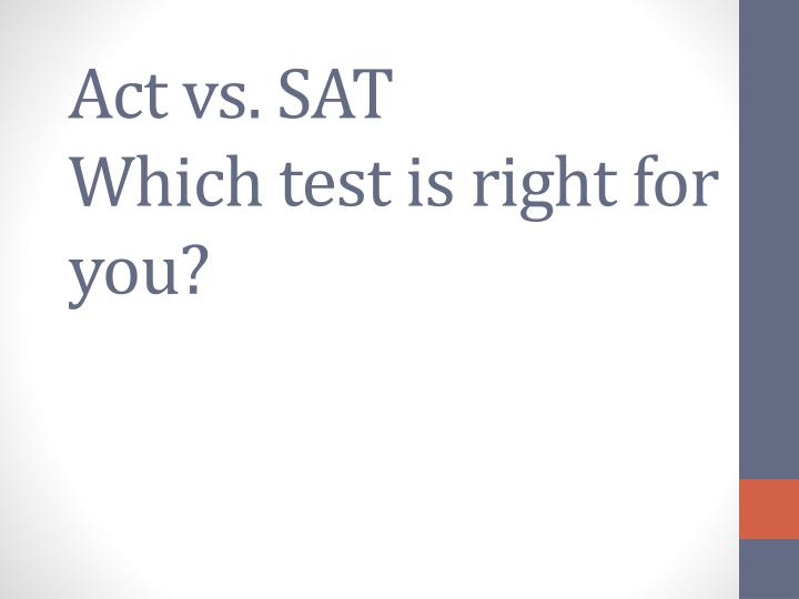 Act vs sat which test is right for you