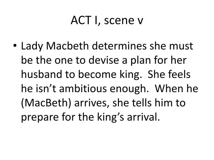 ACT I, scene v
