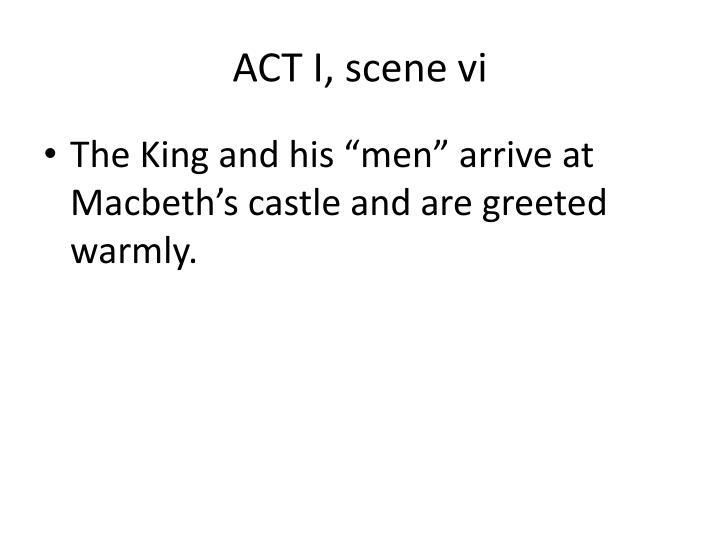 ACT I, scene vi
