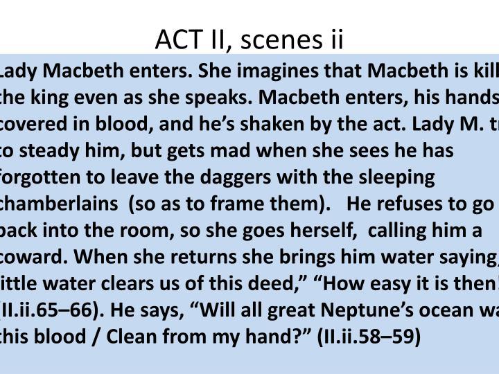 ACT II, scenes ii