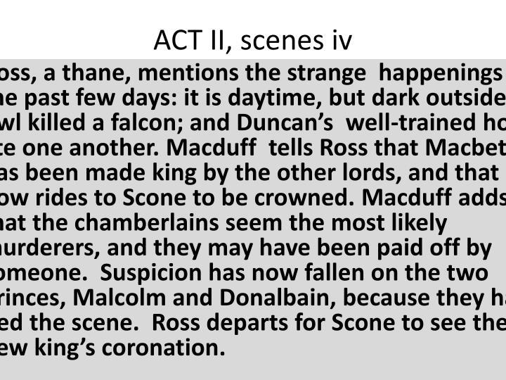 ACT II, scenes iv
