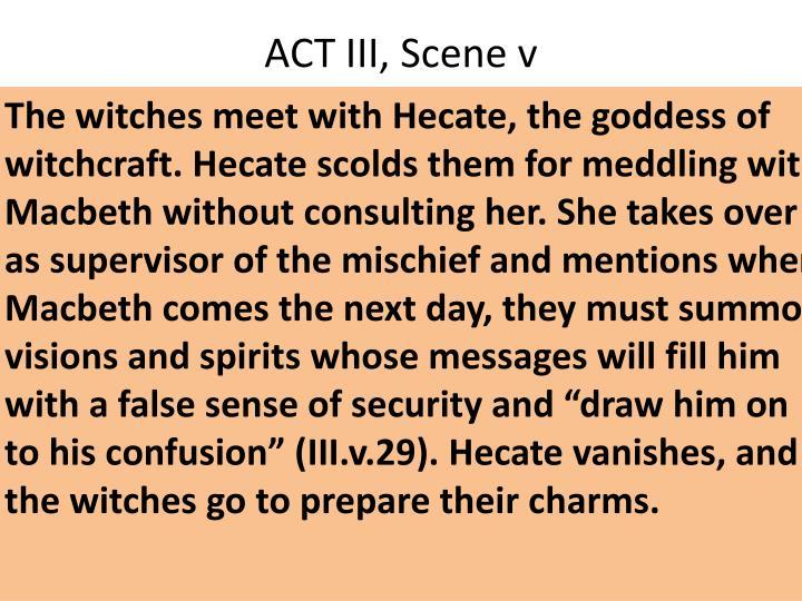 ACT III, Scene v