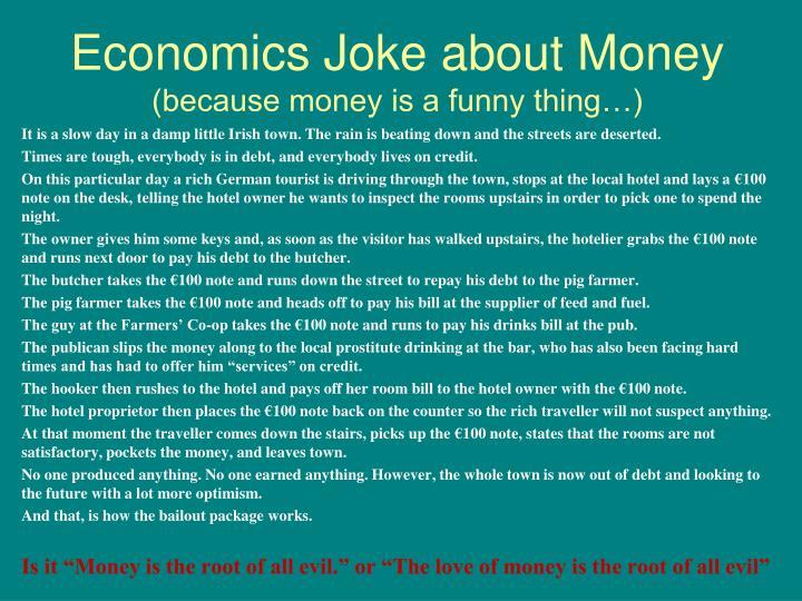 Economics Joke about Money