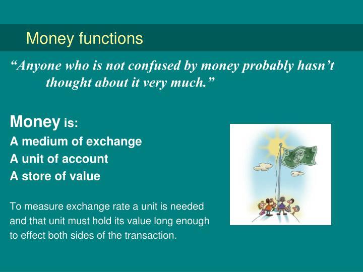 Money functions
