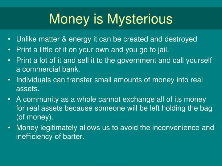 Money is Mysterious