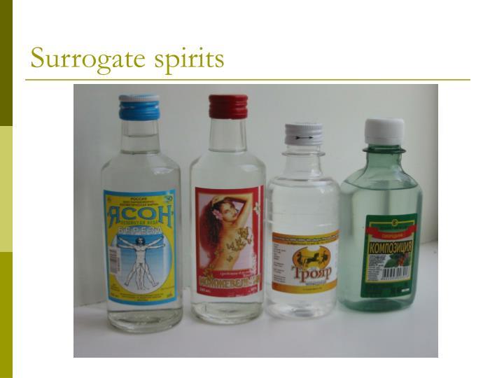 Surrogate spirits