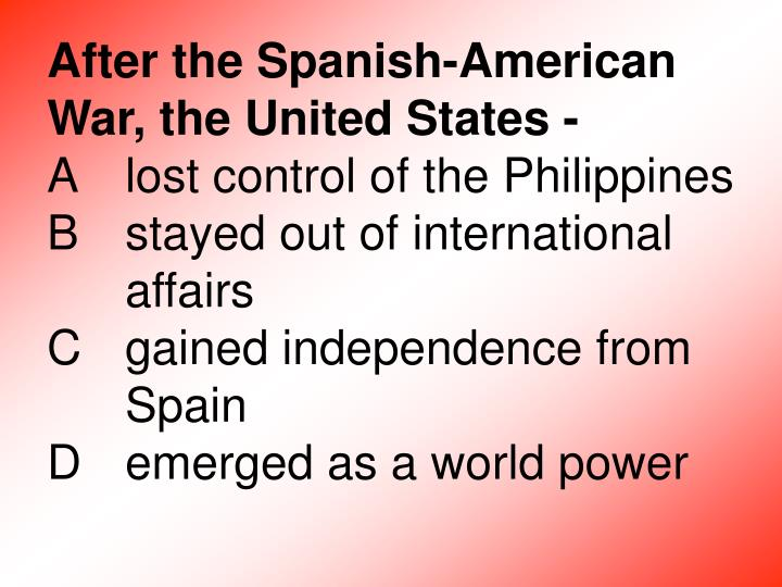 After the Spanish-American War, the United States -