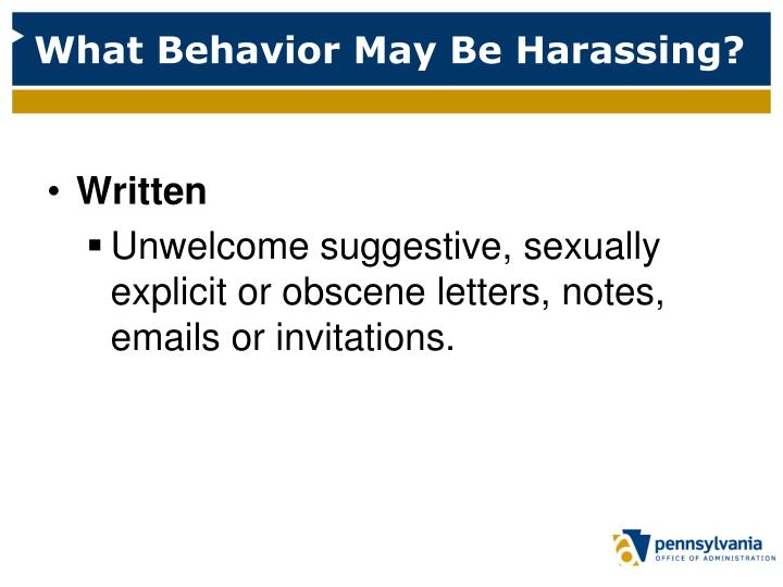 What Behavior May Be Harassing?