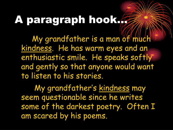 A paragraph hook…