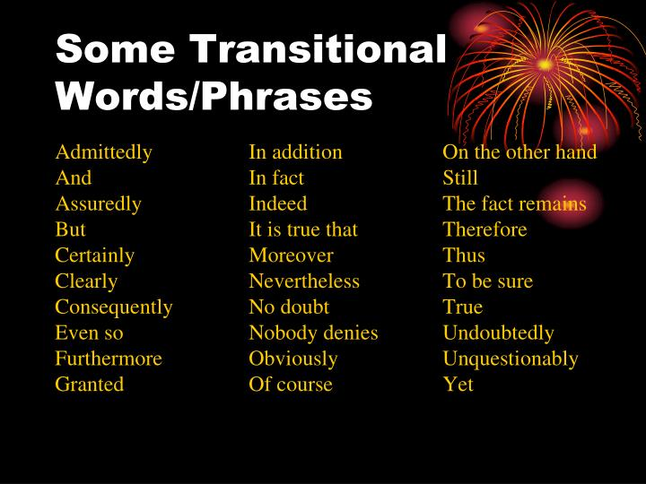 Some Transitional Words/Phrases