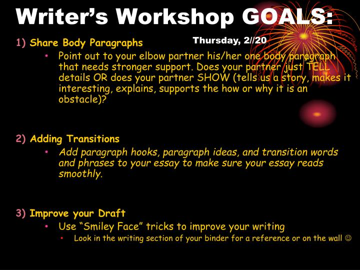 Writer's Workshop GOALS: