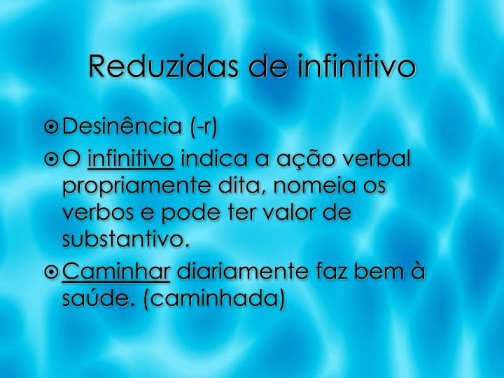Reduzidas de infinitivo