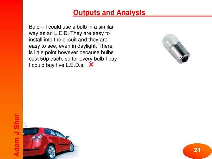 Outputs and Analysis