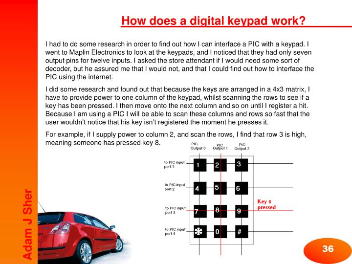 How does a digital keypad work?