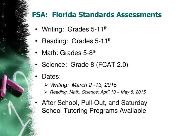 FSA:  Florida Standards Assessments