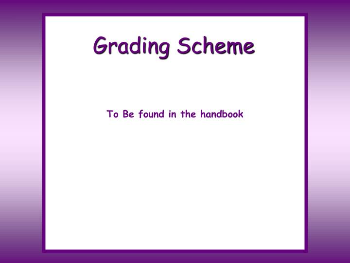 Grading Scheme