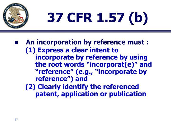 37 CFR 1.57 (b)