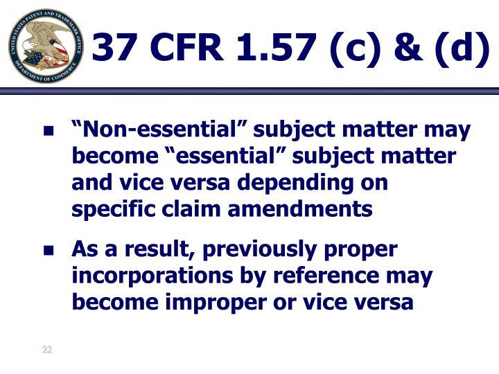 37 CFR 1.57 (c) & (d)