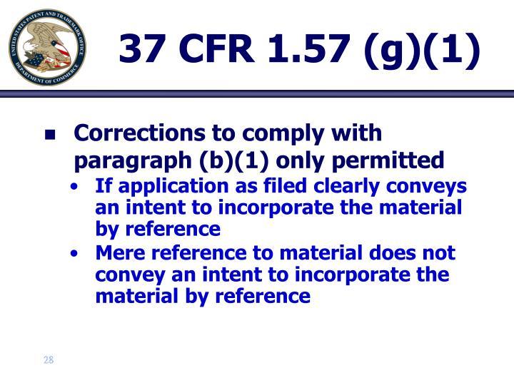 37 CFR 1.57 (g)(1)