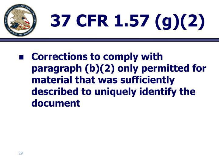 37 CFR 1.57 (g)(2)