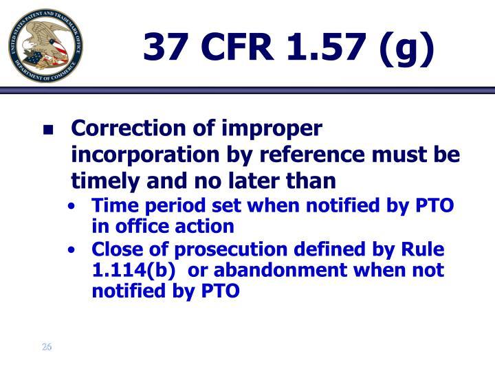 37 CFR 1.57 (g)