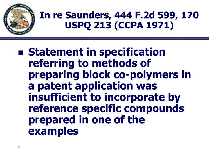 In re Saunders, 444 F.2d 599, 170 USPQ 213 (CCPA 1971)