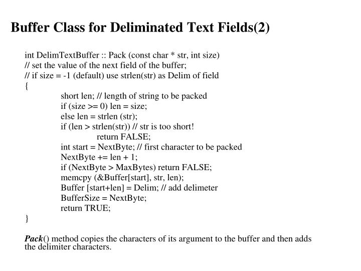 Buffer Class for Deliminated Text Fields(2)