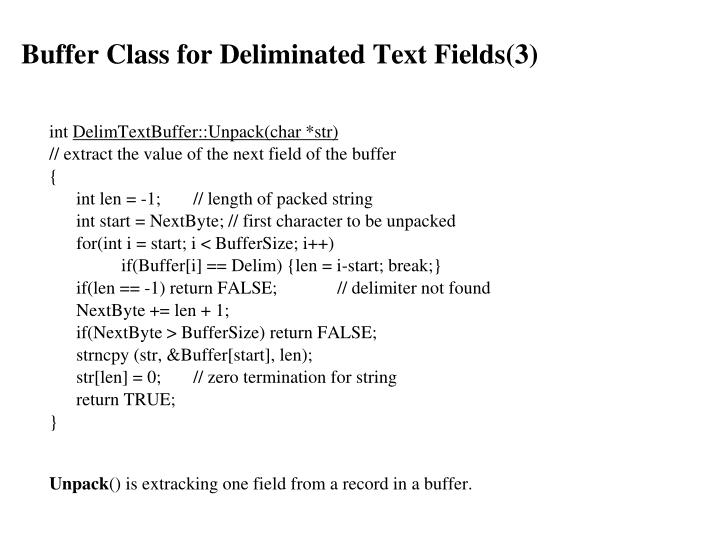Buffer Class for Deliminated Text Fields(3)