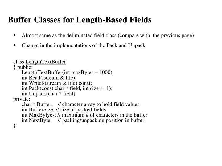 Buffer Classes for Length-Based Fields