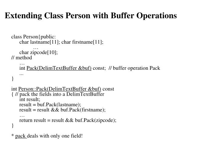 Extending Class Person with Buffer Operations