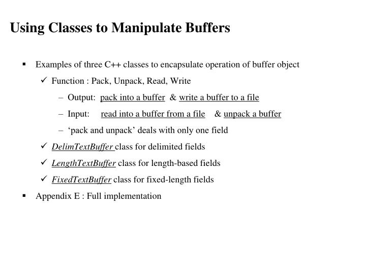 Using Classes to Manipulate Buffers