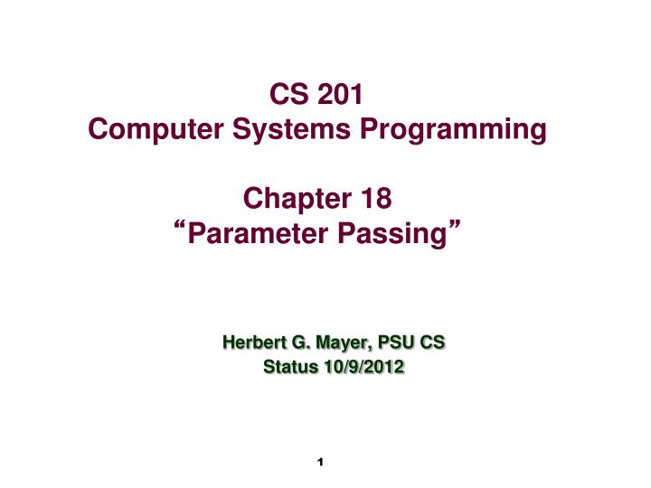 Herbert G. Mayer, PSU CS