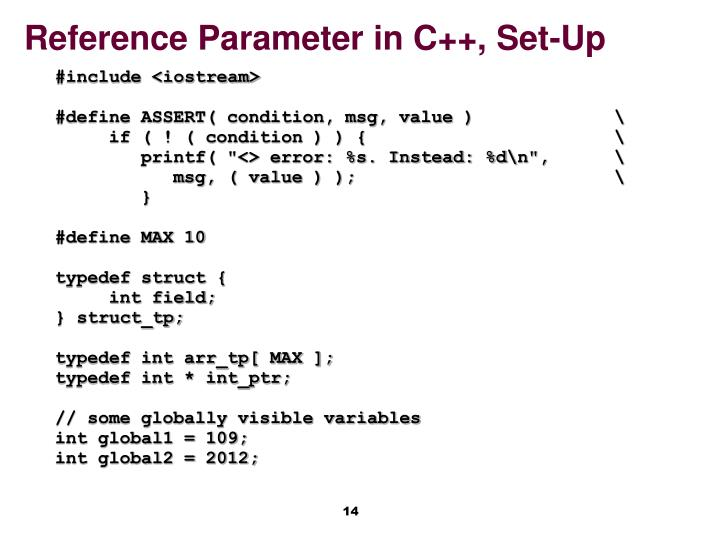 Reference Parameter in C++, Set-Up