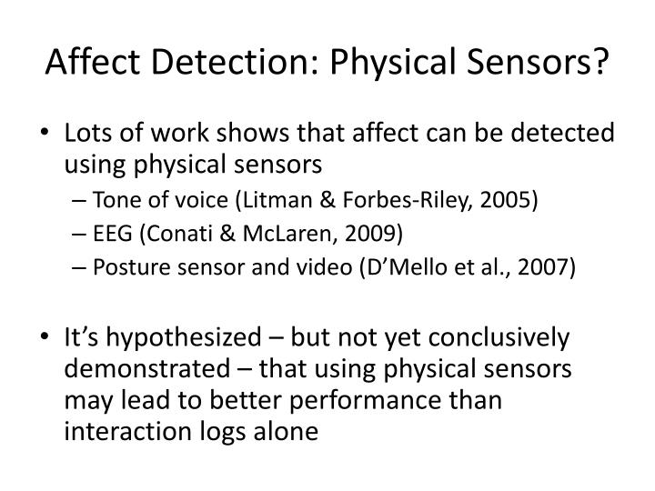 Affect Detection: Physical Sensors?