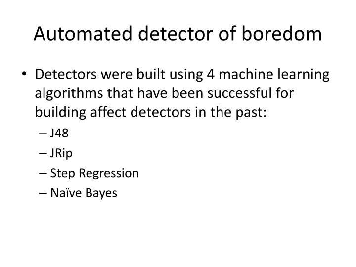 Automated detector of boredom
