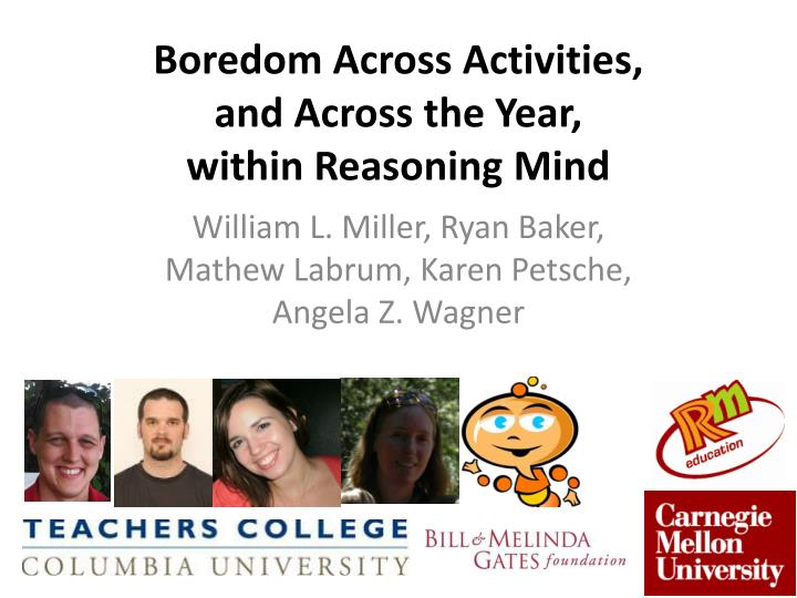Boredom across activities and across the year within reasoning mind