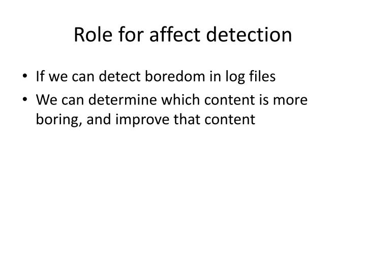 Role for affect detection