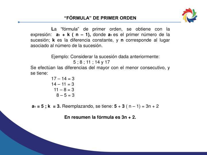 """""""FÓRMULA"""" DE PRIMER ORDEN"""