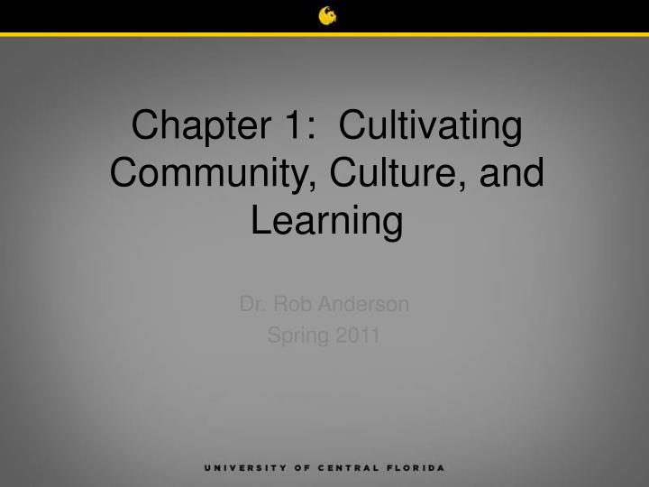 Chapter 1 cultivating community culture and learning