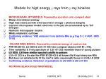 models for high energy g rays from g ray binaries