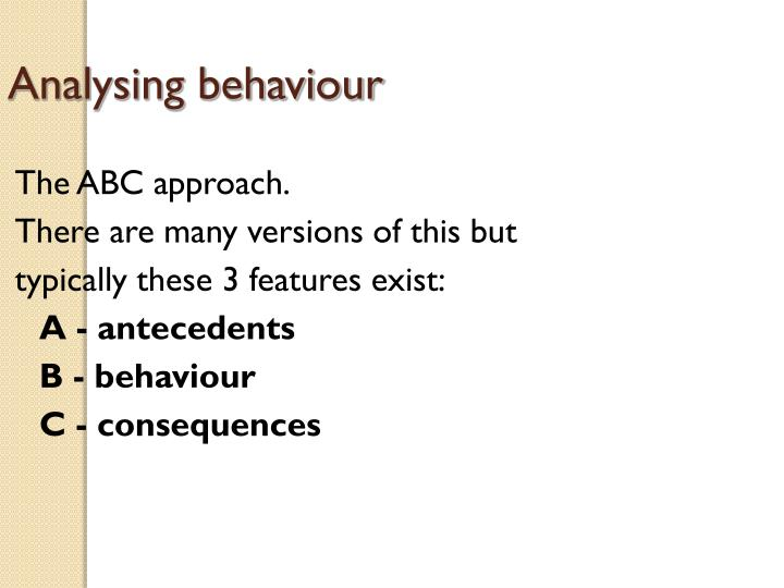 Analysing behaviour