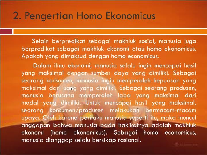2. Pengertian Homo Ekonomicus