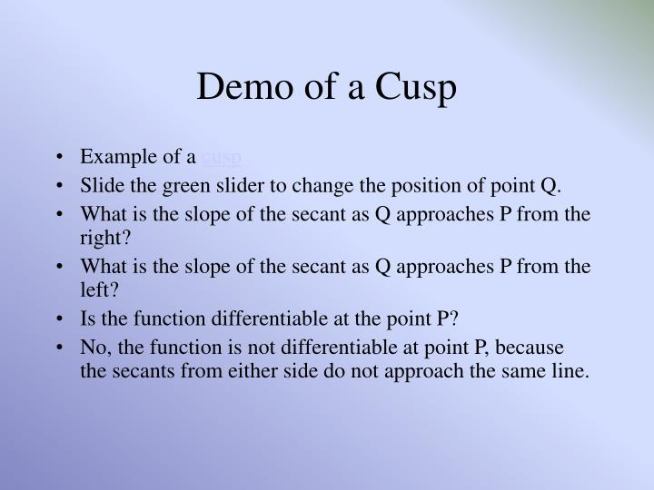 Demo of a Cusp