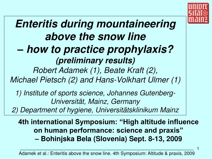 Enteritis during mountaineering above the snow line