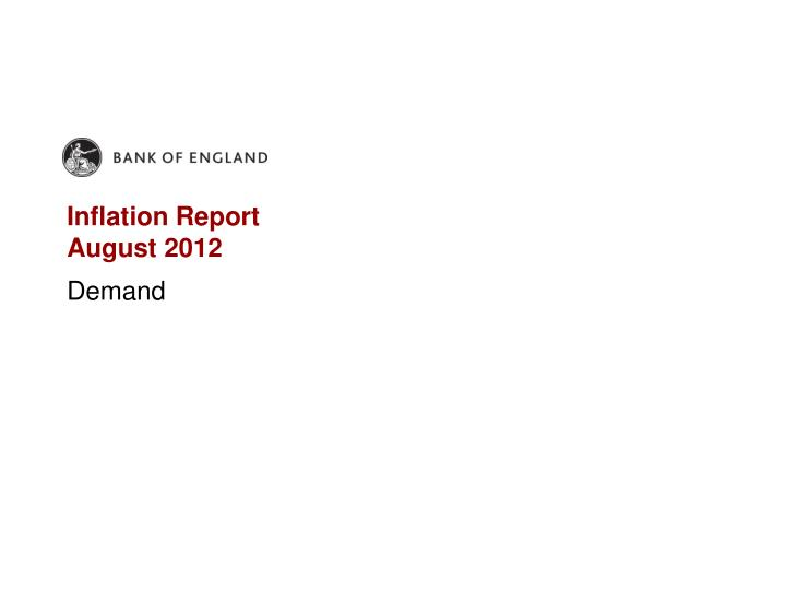 Inflation report august 2012
