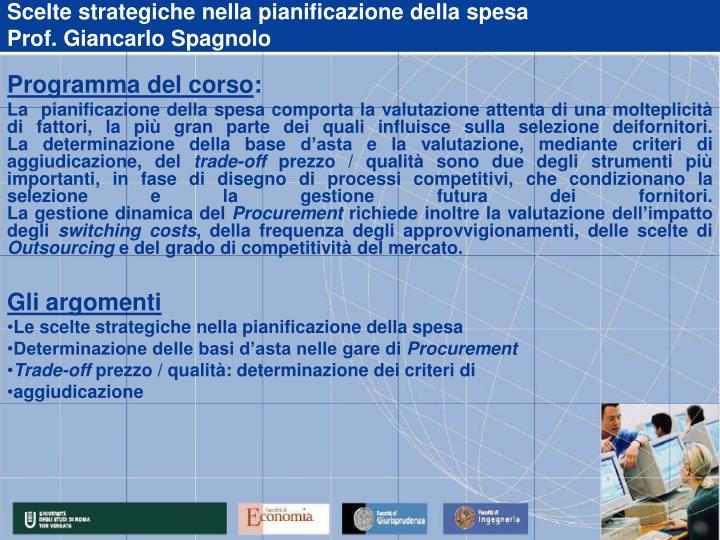 Scelte strategiche nella pianificazione della spesa