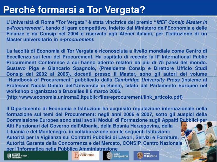 Perché formarsi a Tor Vergata?